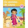 Os Vestidos De Louna Sua Boneca Marroquina Bilíngue
