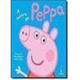 Peppa Pig: A Historia De Peppa Neville Astley, Mark Baker