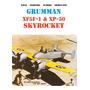 Grumman Xf5f 1 & Xp 50 Skyrocket