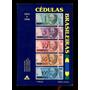 Catálogo Cédulas Brasileiras Dimas S. Souza L.2022