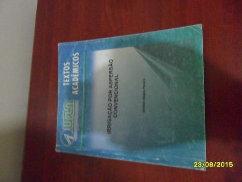 Livro - Irrigação Por Aspersão Convencional Original