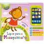 Livro Infantil Meu Smartphone Ligue P/ Macaquinha Todolivro