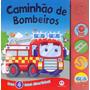 Livro Infantil 4 Sons Divertidos Caminhão De Bombeiro