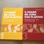 2 Livros O Poder De Ura Das Plantas Receitas Vol 1 E 3 T2