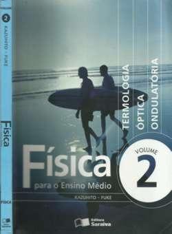Fisica Para O Ensino Medio - Volume 2 .. Original