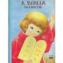 Livro A Bíblia Infantil 2.a Edição Octavio Ponce