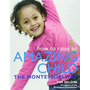 How To Raise An Amazing Child The Montessori Way Tim Seldin