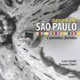 Cores De Sao Paulo: Caminhos Floridos Leni Andre; Rosana D