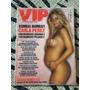 Revista Vip 01 Carla Perez Grávida Nova Lacrada De Fábrica
