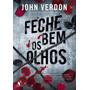 Feche Bem Os Olhos John Verdon