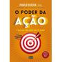 O Poder Da Ação Paulo Vieira (audiobook Frete Grátis)