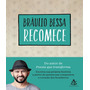 Livros Cinco Minutos Diarios Recomece Braulio Bessa