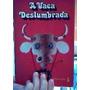 Livro Vaca Deslumbrada Edy Lima