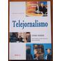 Livro Telejornalismo Quarta Edição Ivor Yorke