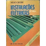 Livro Instalaçoes Elétricas Helio Creder