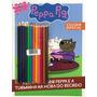 Peppa Pig Colorir Especial Com 12 Lapis De Cor Grande