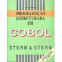 Programação Estruturada Em Cobol Stern & Stern 6ª. Edição