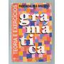 Gramática Teoria E Exercícios Paschoalini & Spadoto 1996