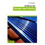 Práticas De Energia Solar Térmica