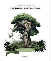 Livro O Bestiário Das Criaturas Original
