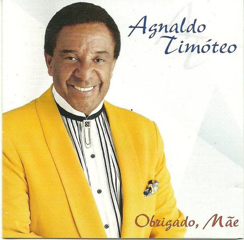 Agnaldo Timoteo Obrigado Mãe Cd Original