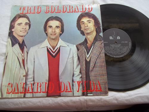 Lp Vinil - Trio Colorado - Salario Da Vida Original