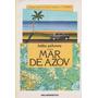 Mar De Azov ...