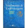Fundamentos De Enfermagem 2 Volumes, 4a Edição