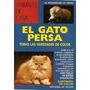 El Gato Persa (animales De Casa) Savio, M. Rodrigue