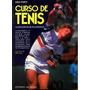 Tenis La Nueva Tecnica Tecnica De Los Campoenes Ugo Forti