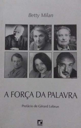 Livro A Força Da Palavra Original