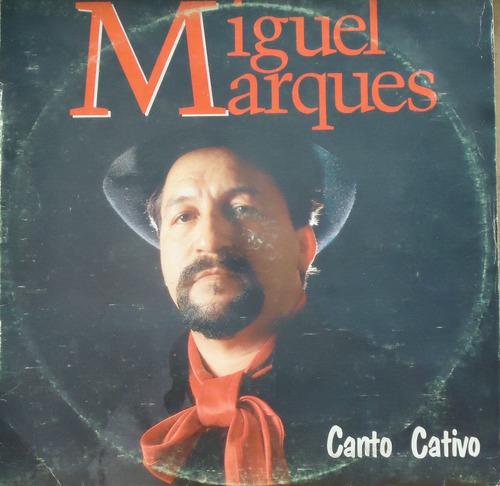 Lp (014) Gaúcho - Miguel Marques - Canto Nativo Original