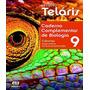 Projeto Telaris Ciencias Caderno Complementar De Biologi