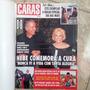 Revista Caras 861 7/5/2010 Hebe Comemora A Cura
