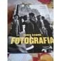 Livro Tudo Sobre Fotografia Juliet Hacking
