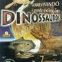 Sobrevivendo À Grande Extinção Dinossauros 3ª Ed. 2002