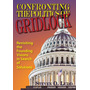 Confronting The Politics Of Gridlock, Revisiting The Foundi