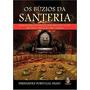 Livro Buzios Da Santeria, Os Manual Para Divinização Odus