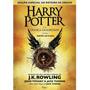 Harry Potter E A Criança Amaldiçoada 1e 2 Livro 8 Capa Dura