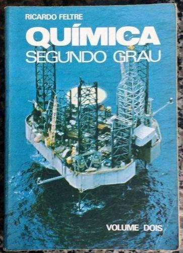 Livro Química Segundo Grau - Volume Dois Ricardo Feltre Original