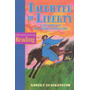 Daughter Of Liberty A True Story Of The American Revolutio