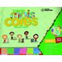 Coleção Mais Cores Grupo 5 Educação Infantil Aluno