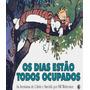 Calvin E Haroldo Os Dias Estao Todos Ocupados