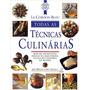 Le Cordon Bleu. Todas As Técnicas Culinárias (ebook) (pdf)