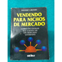Vendendo Para Nichos De Mercado, William T.brooks