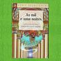 Livro As Mil E Uma Noites Julieta De Godoy Ladeira
