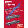 Manual Taller Diagramas Bmw E30 3 Series 1984 1990