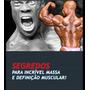 Livros: Incrível Massa Muscular E Nutrição Para O Esporte