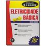 Eletricidade Basica 2ed. Colecao Schaum