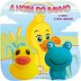 Livro Infantil O Pato E Seus Amigos Coleção A Hora Do Banho